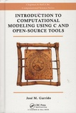 José-M Garrido - Introduction to Computational Modeling Using C and Open-Source Tools.