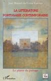 José Manuel Da Costa Esteves - La littérature portugaise contemporaine - Le plaisir du partage.