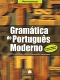 José Manuel de Castro Pinto et Maria do Céu Vieira Lopes - Gramatica do português moderno - Ensino basico e secundario.