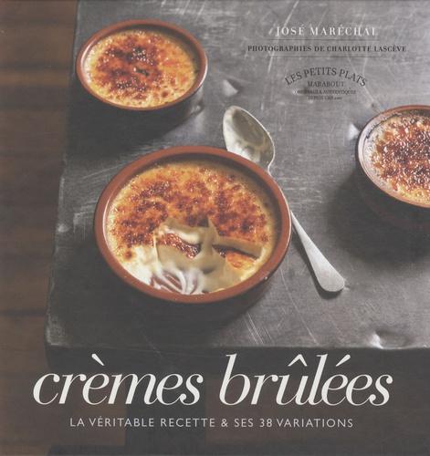 José Maréchal - Crèmes brûlées.
