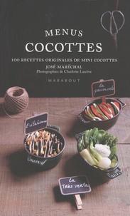 Menus Cocottes- Plus de 100 recettes originales de mini cocottes - José Maréchal pdf epub
