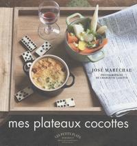 José Maréchal - Mes plateaux cocottes.