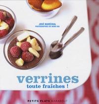 José Maréchal - Verrines toutes fraîches !.