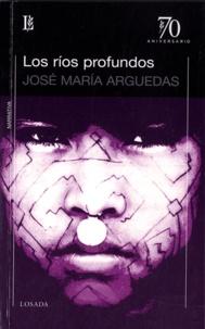 José María Arguedas - Los Rios Profundos.
