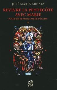Revivre la Pentecôte avec Marie - Pour un renouveau de lEglise.pdf