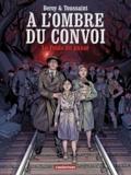 José Maria Beroy et Kid Toussaint - A l'ombre du convoi Tome 1 : Le Poids du passé.