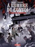 José Maria Beroy et Kid Toussaint - A l'ombre du convoi Tome 2 : L'Espoir d'un lendemain.