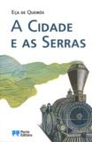 José-Maria Eça de Queiroz - A cidade e as serras.