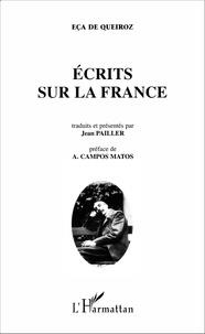 José Maria Eça de Queiroz - Écrits sur la France.
