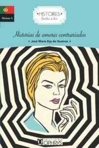 José Maria Eça de Queiroz - Historias de amores contrariados.