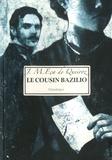 José-Maria Eça de Queiroz - Le cousin Bazilio.