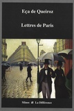José-Maria Eça de Queiroz - Lettres de Paris 1880-1897.