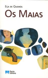 José Maria Eça de Queiroz - Os Maias.