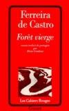 José-Maria Ferreira de Castro - Forêt vierge.