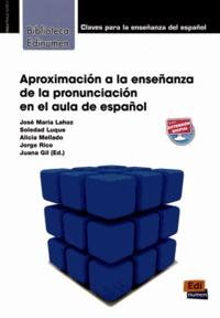 José Maria Lahoz et Soledad Luque - Aproximacion a la ensenza de la pronunciation en el aula de espanol.