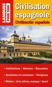 José-Maria Marron et Christian Régnier - Civilisation espagnole - Edition bilingue français-espagnol.