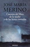 José María Merino - Cuentos del libro de la noche y de las horas contadas.