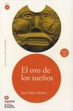 Jose-Maria Merino - El oro de los sueños - Nivel 4. 1 CD audio