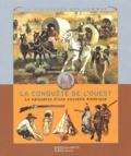 José-Maria Miralles et Jean-Louis Rieupeyrout - La conquête de l'Ouest - La naissance d'une nouvelle Amérique.