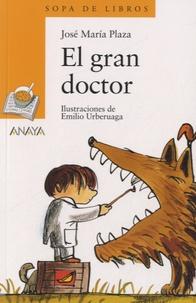José María Plaza - El gran doctor.