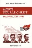 José-María Salaverri - Morts pour le Christ - Madrid, été 1936.