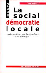 Galabria.be LA SOCIAL-DEMOCRATIE LOCALE. Modèle politique pour la Guadeloupe et la Martinique ? Image