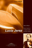 José Marti - Lucia Jerez. - Edition bilingue français-espagnol.