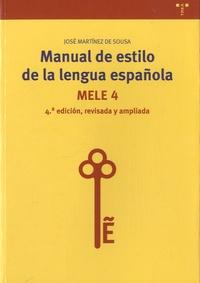 José Martinez de Sousa - Manual de estilo de la lengua española - MELE 4.