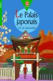 José Mauro de Vasconcelos - Le palais japonais.