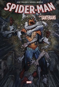 José Molina et Simone Bianchi - Spider-Man - Les Santerians.