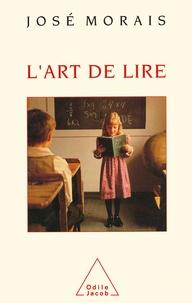 José Morais - L'art de lire.