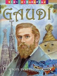 José Moran et Carmen Guerra - Gaudí - El gran visionario.