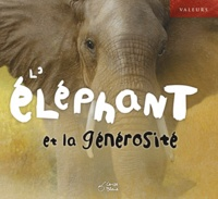 José Moran et Simon Mendez - L'éléphant et la générosité.