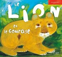 José Moran et Jesus Gaban - Le lion et le courage.
