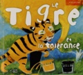 José Moran et Jesus Gaban - Le tigre et la tolérance.