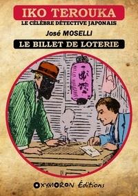 José Moselli - Iko Terouka - Le billet de loterie.