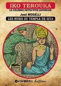 José Moselli - Iko Terouka - Les rubis du temple de Siva.