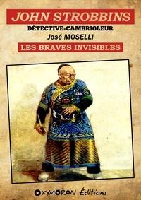 José Moselli - John Strobbins T10 - Les Braves Invisibles.