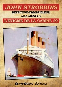 José Moselli - John Strobbins T11 - L'énigme de la cabine 29.