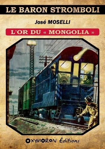 L'or du « Mongolia »