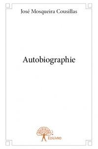 José Mosqueira Cousillas - Autobiographie.