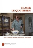 José Moure et Dominique Chateau - Filmer le quotidien.