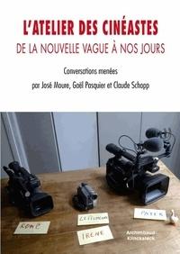 José Moure et Gaël Pasquier - L'atelier des cinéastes - De la nouvelle vague à nos jours.