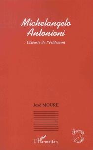 José Moure - Michelangelo Antonioni - Cinéaste de l'évidement.