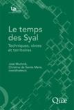 José Muchnik - Le temps des Syal - Techniques, vivres et territoires.
