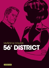 José Muñoz et Ray Collins - 56e district.