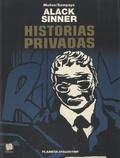 José Muñoz et Carlos Sampayo - Alack Sinner - Volumen 7 : Historias privadas.