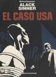 José Muñoz et Carlos Sampayo - Alack Sinner - Volumen 8 : El caso USA.