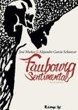 José Muñoz et Alejandro Garcia Schnetzer - Faubourg sentimental.