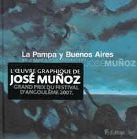 La Pampa y Buenos Aires- De chair et de poussière - José Muñoz |
